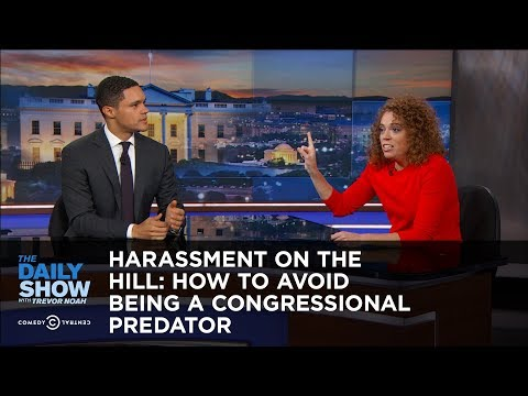 Harassment on the Hill: How to Avoid Being a Congressional Predator: The Daily Show