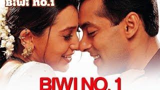 Biwi No. 1 [Title Track] Salman Khan & Karisma Kapoor
