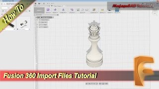 Fusion 360 How To Import Another Files