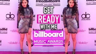 Get Ready With Me : BILLBOARD MUSIC AWARDS by Simplynessa15