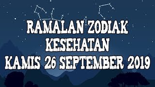 Ramalan Zodiak Kesehatan Kamis 26 September 2019