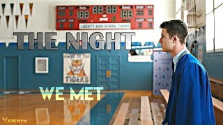 13 Reasons Why I The Night We Met [S1-S4]
