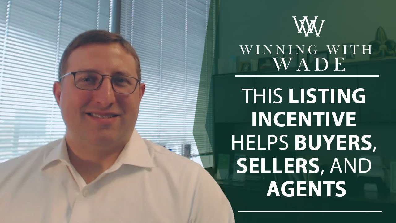 This Listing Incentive Helps Buyers, Sellers, and Agents