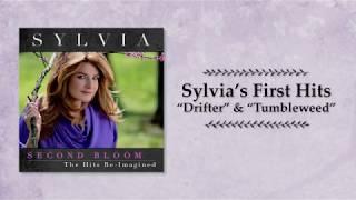 "Sylvia's First Hits ""Drifter"" & ""Tumbleweed"""