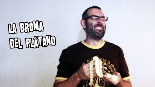La Broma Del Plátano Truco Apuesta Magia
