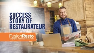 Success Story of Restaurateur by FusionResto - Restaurant Software