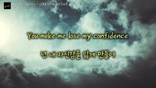 [한글 가사] X Ambassadors   CONFIDENCE (feat. K.Flay)