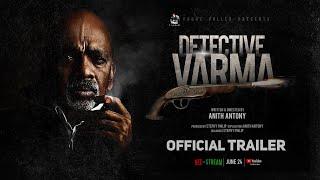 Detective Varma Trailer