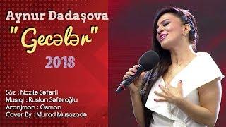 Aynur Dadasova  - Geceler ( Hit 2018 ) Yep Yeni