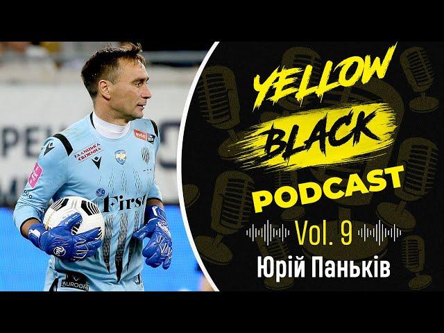 YELLOW BLACK PODCAST | Vol.9 Юрій Паньків