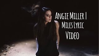 Angie Miller | Miles Music Video (Dreamer Made)