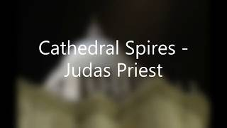 Cathedral Spires   Judas Priest