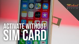 Activate iPhone Without SIM Card - New in iOS 12