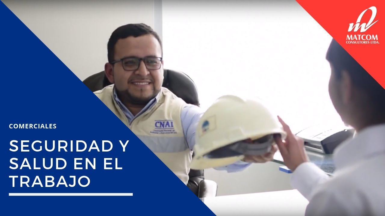 Comercial SEGURIDAD Y SALUD EN EL TRABAJO - Matcom Consultores Ltda