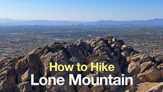Hike Lone Mountain Trail - HikingGuy.com