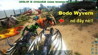 ARK: Survival Evolved #56 - Đảo Rồng đã hoàn thành, có Dodo Wyvern nữa =))