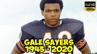 GALE SAYERS NFL LEGEND, FORMER CHICAGO BEAR, HALL OF FAME RUNNING BACK, DIES AT 77