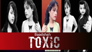 Badshah - Toxic | Payel Dev| Ravi Dubey| Sargun Mehta | Music Video | Avinanda