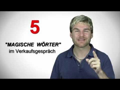 Verkaufsgespräch: 5 magische Wörter im Verkauf