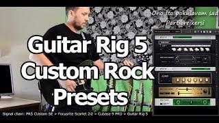 Guitar Rig 5 - Custom Rock Presets - Rock Mix (LINK For Download In Description)