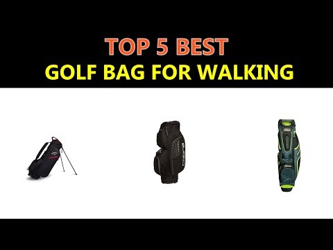 Best Golf Bag For Walking 2019