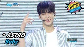 [HOT] ASTRO - Baby, 아스트로 - 베이비 Show Music core 20170610