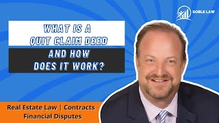 What is a Quit Claim Deed and How Does It Work