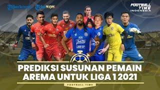Football Time: Prediksi Susunan Pemain Arema untuk Liga 1 2021-2022