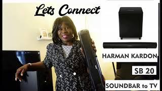 Harman Kardon SB 20 Soundbar || Connecting sounbar to TV