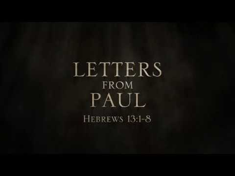 Paul, Apostle of Crist (Clip 'Letters from Paul 12: Hebrews 13')