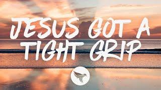 Blake Shelton   Jesus Got A Tight Grip (Lyrics)