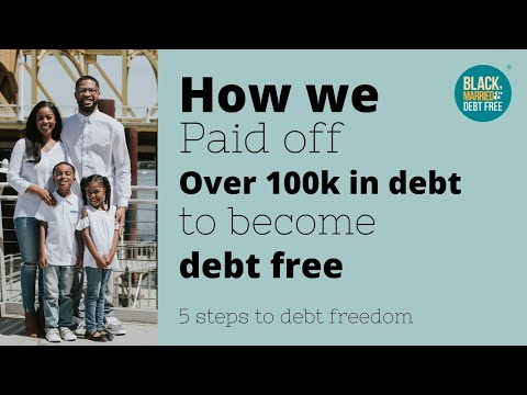 HOW WE PAID OFF $100K DEBT | 5 Steps to debt freedom