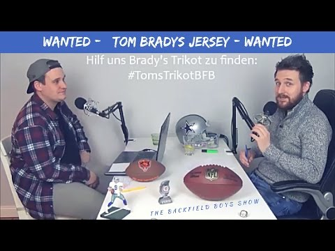 Die Suche nach Tom Bradys Super Bowl Trikot - #TomsTrikotBFB