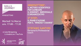 "Youtube: Skills Journey | MINDSETTING 3° Step: Il piano d'azione per il ""Mindset Change"""