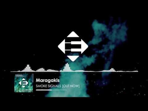 Maragakis - Smoke Signals (Original Mix)