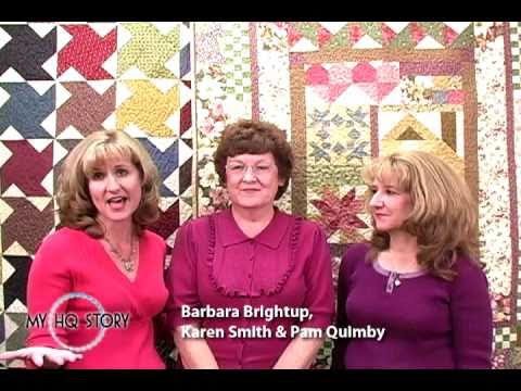 My HQ Story 2010 - Barbara Brightup, Karen Smith & Pam Quimby