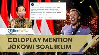Coldplay Mention Jokowi di Twitter Ajak Komitmen soal Iklim, Ini Respons Istana