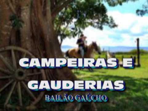 """""""CAMPEIRAS E GAUDERIAS"""" - BAILÃO GAÚCHO"""