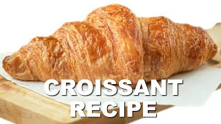 How to Make Classic French Croissants