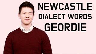 Newcastle(Geordie) Dialect Words [Korean Billy]