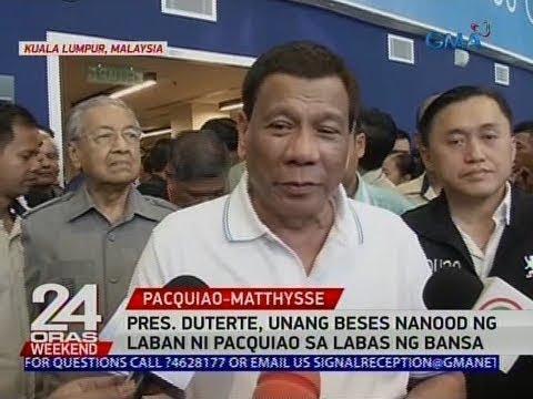 [GMA]  24 Oras: Pres. Duterte, unang beses nanood ng laban ni Pacquiao sa labas ng bansa