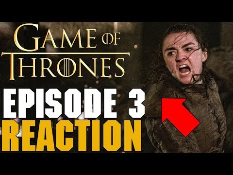 Game of Thrones Season 8 Episode 3 Reaction & First Impressions