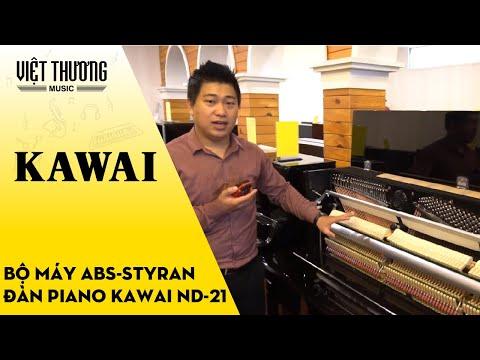 Giới thiệu Bộ máy ABS-Styran Piano Kawai ND-21