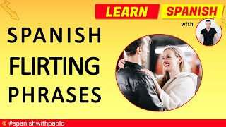 Spanish Vocabulary Lesson:  25 Spanish flirting / pick up phrases for a date tutorial.Learn Spanish.