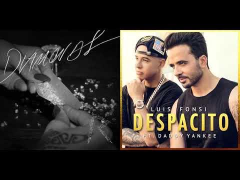 Diamonds Despacito [Mashup] Luis Fonsi ft.Daddy Yankee & Rihanna