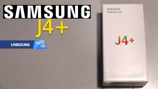 Samsung J4 + : नया बजट स्मार्टफोन | Tech Tak