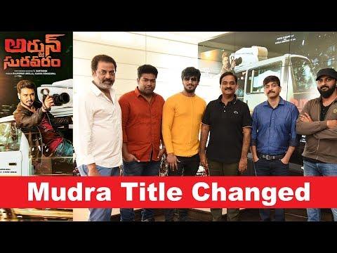 Mudra Movie Title Changed to Arjun Suravaram
