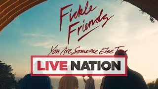 Fickle Friends: You Are Someone Else Tour October 2018! | Live Nation UK