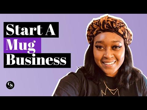 How To Start A Mug Business | Business Idea Series