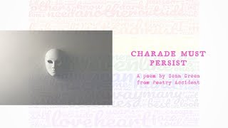Charade Must Persist